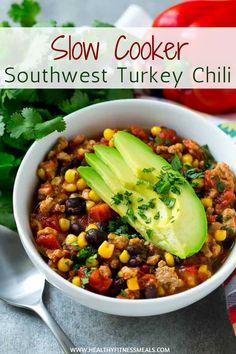 Slow Cooker Southwest Turkey Chili | Chili recipe | Turkey Chili | Slow cooker chili | Slow cooker recipe | #turkeychili #slowcooker #slowcookerrecipe #chilirecipe