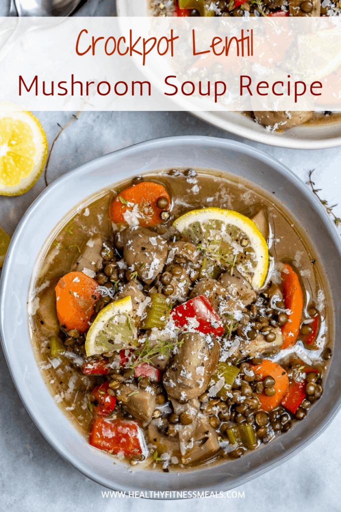 Crockpot Lentil mushroom soup recipe
